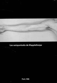 Robert Mapplethorpe - Les Autoportraits de Mapplethorpe